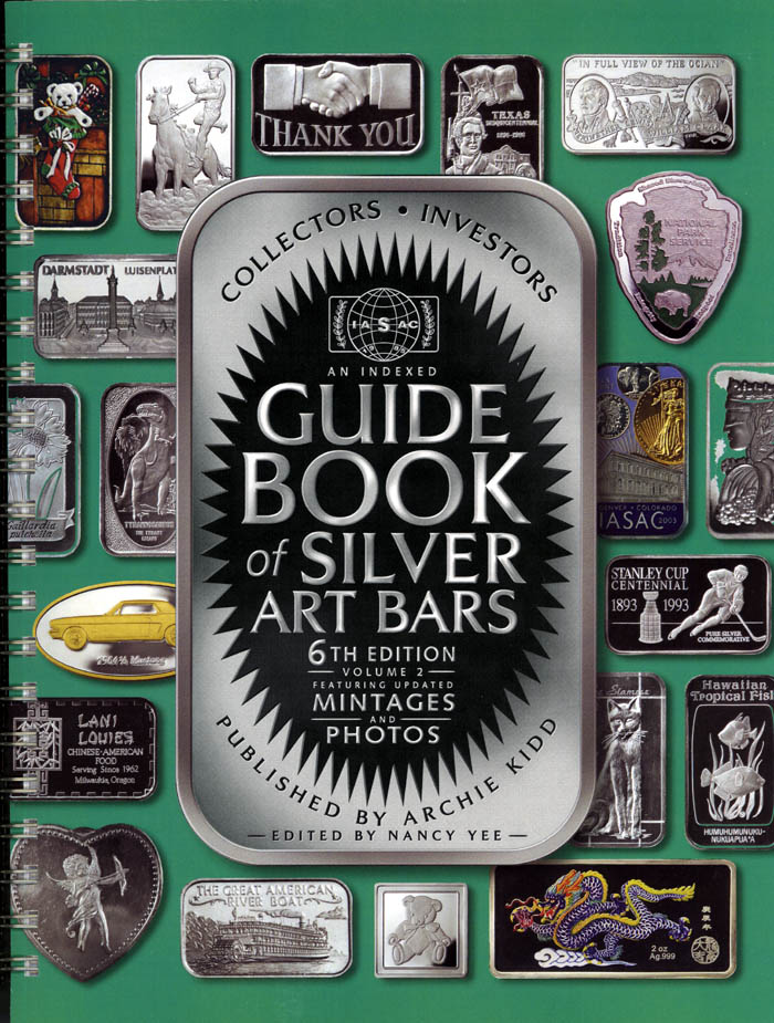 Indexed Guide Book Of Silver Art Bars New 6th Edition Http Koinpro Tripod Com Books Artbarbook6tht Jpg